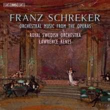 Franz Schreker (1878-1934): Orchesterstücke aus Opern, SACD