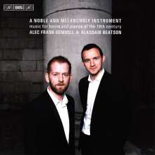 "Musik für Horn & Klavier ""A Noble and Melancholy Instrument"", SACD"