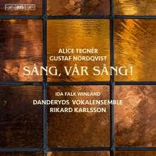 Alice Tegner (1864-1943): Chorwerke, SACD
