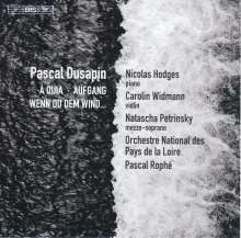 "Pascal Dusapin (geb. 1955): Violinkonzert ""Aufgang"", SACD"