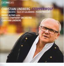"Christian Lindberg (geb. 1958): Violakonzert ""Steppenwolf"", SACD"
