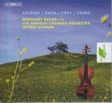 Margaret Batjer - Jalbert / Bach / Pärt / Vasks, SACD