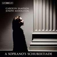 Carolyn Sampson - A Soprano's Schubertiade, SACD