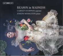 Carolyn Sampson - Reason in Madness, SACD