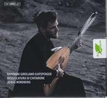 Giovanni Kapsberger (1580-1651): Intavolatura di Chitarone, Super Audio CD