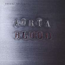 Anders Nilsson's Aorta: Blood, CD