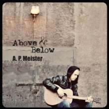 A.P. Meister: Above & Below, CD
