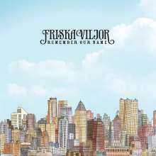 Friska Viljor: Remember Our Name, CD