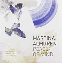 Martina Almgren: Peace Of Mind, CD