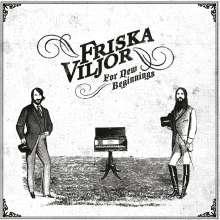 Friska Viljor: For New Beginnings (Limited Edition) (White Vinyl), LP