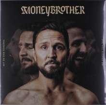 Moneybrother: Det Är Dom Dagarna Jag Vill Sjunga Om, LP