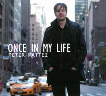 Peter Mattei: Once In My Life, CD