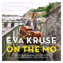 Eva Kruse (geb. 1978): On the Mo, CD