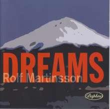 Rolf Martinsson (geb. 1956): Dreams, CD