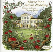 Susanna Andersson - Music for a Royal Wedding, CD