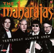 The Maharajas: Yesterday Always Knew, CD