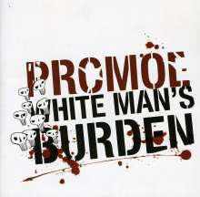 Promoe: White Man's Burden, CD