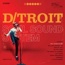 D/troit: Soul Sound System, LP
