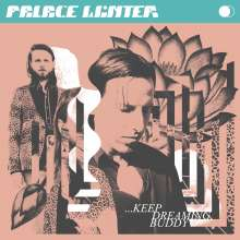 Palace Winter: ...Keep Dreaming, Buddy (Limited Edition) (White Vinyl), LP