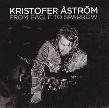 Kristofer Åström: From Eagle To Sparrow, CD