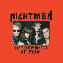 Nightmen: Fifteen Minutes Of Pain, LP