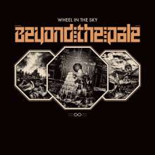Wheel In The Sky: Beyond The Pale, LP
