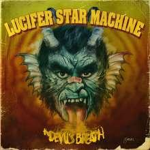 Lucifer Star Machine: The Devil's Breath, CD