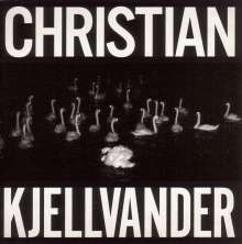 Christian Kjellvander: I Saw Her From Here / I Saw Here From Her, LP
