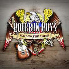 Bourbon Boys: Hail To The Chief, CD