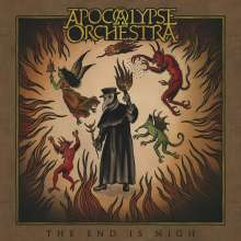 Apocalypse Orchestra: The End Is Nigh (Limited Edition) (Blood-Red Vinyl), 2 LPs