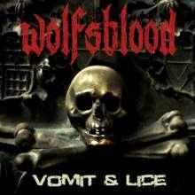 Wolfsblood: Vomit & Lice, LP