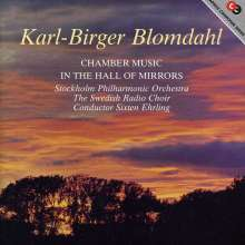 Karl-Birger Blomdahl (1916-1968): In the Hall of Mirrors (Oratorium), CD
