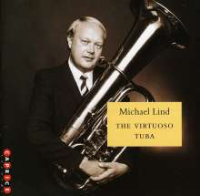 Michael Lind - The Virtuoso Tuba, CD