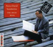 Sven-David Sandström (1942-2019): The High Mass, 2 CDs