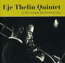 Eje Thelin (1938-1990): At The German Jazz Fest, CD