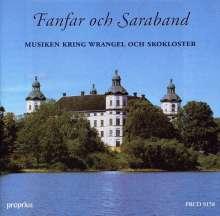 Fanfar och Saraband - Musiken Kring Wrangel Och Skokloster, CD