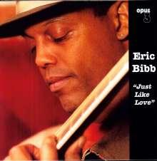 Eric Bibb: Just Like Love (180g), LP