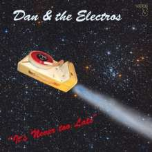 Dan & The Electros: It's Never Too Late, SACD
