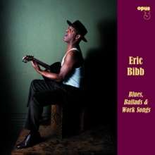 Eric Bibb: Blues, Ballads & Work Songs, SACD