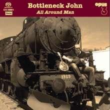 Bottleneck John: All Around Man, SACD