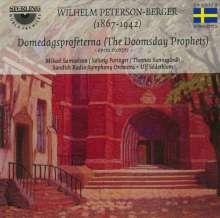 Wilhelm Peterson-Berger (1867-1942): Domedagsprofeterna (The Doomsday Prophets 1917/Ausz.), CD