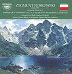 Zygmunt Noskowski (1846-1909): Orchesterwerke Vol.1, CD