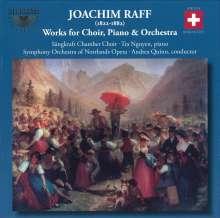 Joachim Raff (1822-1882): Werke für Chor, Klavier & Orchester, CD