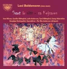 Laci Boldemann (1921-1969): Black is white - said the Emperor, 2 CDs