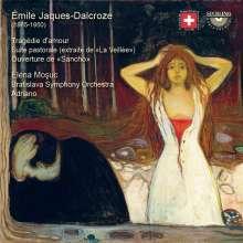 Emile Jaques-Dalcroze (1865-1950): Tragedie d'amour (7 lyrische Szenen für Sopran & Orchester), CD