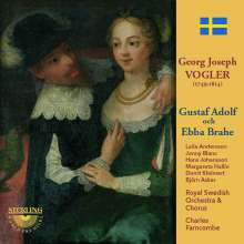 Georg Joseph Vogler (1749-1814): Gustaf Adolf och Ebba Brahe, 2 CDs