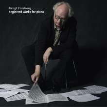 Bengt Forsberg - Neglected Works for Piano, CD