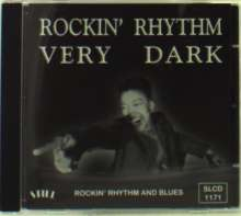 Rockin' Rhythm Very Dark, CD