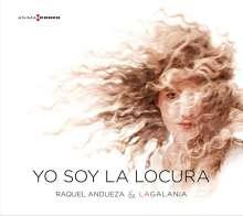 Raquel Andueza - Yo Soy La Locura, CD