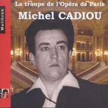 Michel Cadiou - La Troupe de l'Opera de Paris, CD